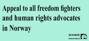 Appeal to all freedom fighters and human rights advocates in Norway